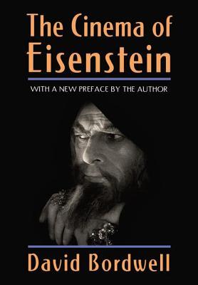 The Cinema of Eisenstein - Bordwell, David, Professor