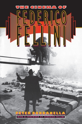 The Cinema of Federico Fellini - Bondanella, Peter