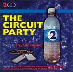 The Circuit Party, Vol. 2