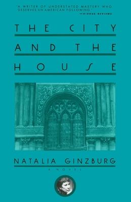 The City and the House - Ginzburg, Natalia