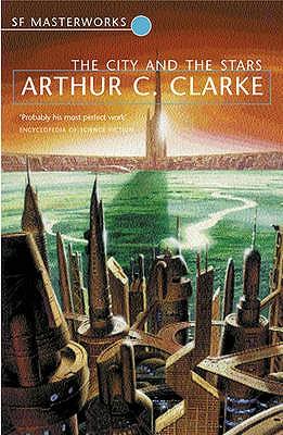The City And The Stars - Clarke, Arthur C.