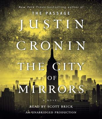 The City of Mirrors - Cronin, Justin, and Brick, Scott (Read by)