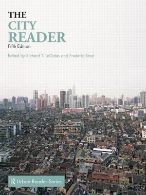 The City Reader - LeGates, Richard T. (Editor), and Stout, Frederic (Editor)