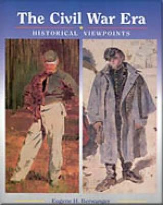 The Civil War Era: Historical Viewpoints - Berwanger, Eugene H