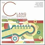 The Clang Group EP