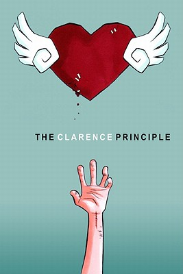The Clarence Principle - Said, Fehed, and De Guzman, Jennifer (Editor), and Chankhamma, Shari