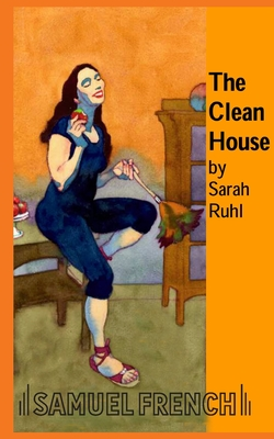 The Clean House - Ruhl, Sarah