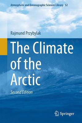 The Climate of the Arctic - Przybylak, Rajmund
