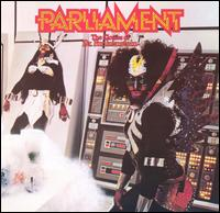 The Clones of Dr. Funkenstein - Parliament