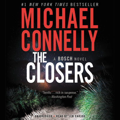 The Closers - Connelly, Michael, and Cariou, Len (Read by)