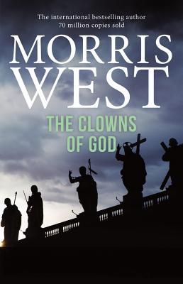 The Clowns of God - West, Morris