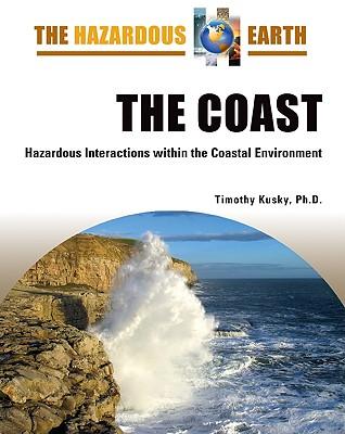 The Coast: Hazardous Interactions Within the Coastal Environment - New York Academy of Sciences