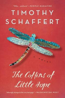 The Coffins of Little Hope - Schaffert, Timothy