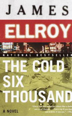 The Cold Six Thousand: Underworld USA 2 - Ellroy, James