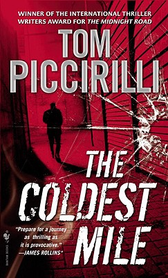 The Coldest Mile - Piccirilli, Tom