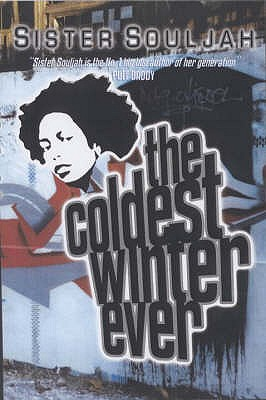 The Coldest Winter Ever - Souljah, Sister