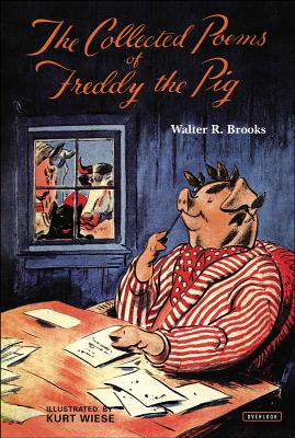 The Collected Poems of Freddy the Pig - Brooks, Walter R