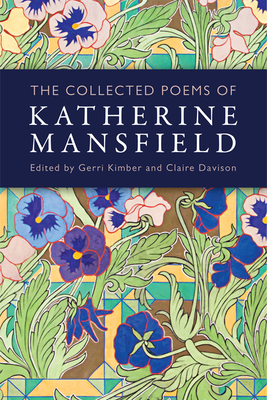 The Collected Poems of Katherine Mansfield - Kimber, Gerri (Editor)