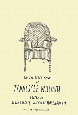 The Collected Poems of Tennessee Williams - Williams, Tennessee