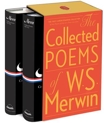The Collected Poems of W.S. Merwin - Merwin, W S, and McClatchy, J D (Editor)