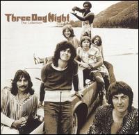 The Collection - Three Dog Night