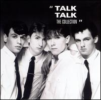 The Collection - Talk Talk