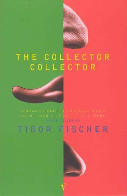 The Collector Collector - Fischer, Tibor