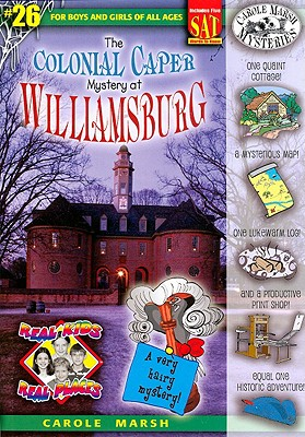 The Colonial Caper Mystery at Williamsburg - Marsh, Carole