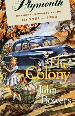 The Colony - Bowers, John