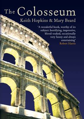 The Colosseum - Hopkins, Keith, and Beard, Mary