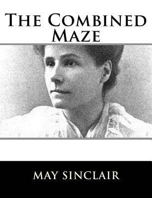 The Combined Maze - Sinclair, May