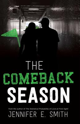 The Comeback Season - Smith, Jennifer E