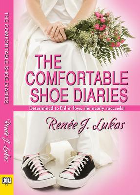 The Comfortable Shoe Diaries - Lukas, Renee J