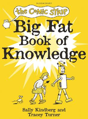 The Comic Strip Big Fat Book of Knowledge - Turner, Tracey