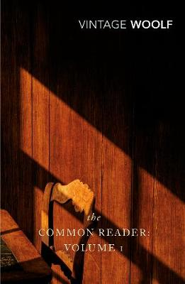 The Common Reader Vol 1 - Woolf, and Woolf, Virginia