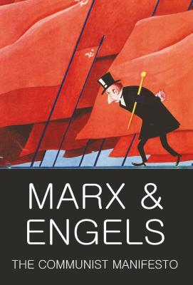The Communist Manifesto with The Condition of the Working Class in England in 1844 and Socialism: Utopian and Scientific - Marx, Karl, and Engels, Friedrich, and Marlow, Laurence, Dr. (Introduction by)