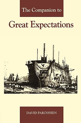 The Companion to Great Expectations - Paroissien, David