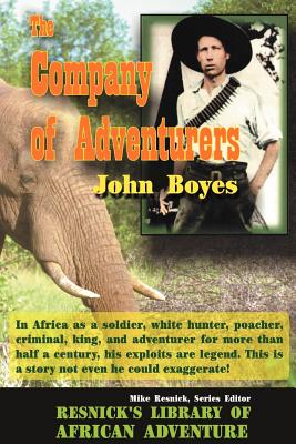 The Company of Adventurers - Boyes, John, and Resnick, Mike (Foreword by)