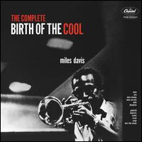 The Complete Birth of the Cool [Blue Note] - Miles Davis