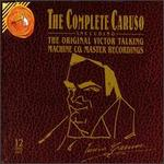 The Complete Caruso including The Original Victor Talking Machine Co. Master Recordings [Box Set]