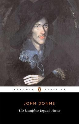 The Complete English Poems - Donne, John