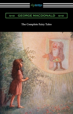 The Complete Fairy Tales - MacDonald, George