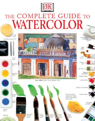 The Complete Guide to Watercolor - Smith, Ray