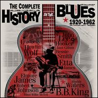 The Complete History of the Blues 1920-1962 - Various Artists