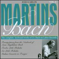 The Complete Keyboard Works of J.S. Bach, Vol. 6 - João Carlos Martins (piano)