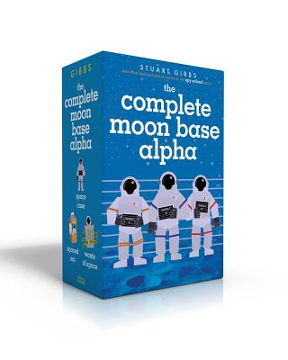 The Complete Moon Base Alpha: Space Case; Spaced Out; Waste of Space - Gibbs, Stuart