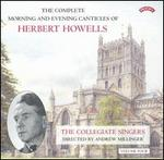 The Complete Morning and Evening Canticles of Herbert Howells, Vol. 4