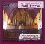 The Complete Organ Works of Basil Harwood, Vol. 3
