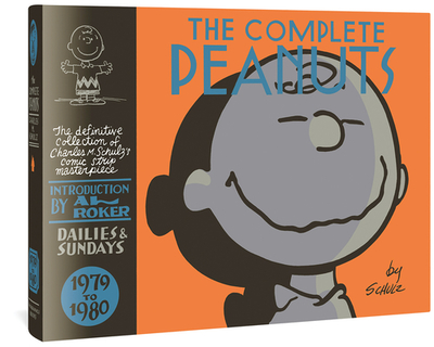 The Complete Peanuts 1979-1980 - Schulz, Charles M, and Roker, Al (Introduction by), and Seth (Cover design by)