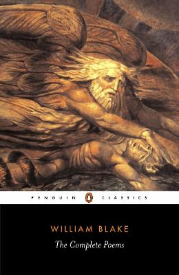 The Complete Poems - Blake, William, and Ostriker, Alicia (Editor)